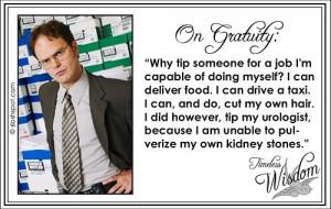 Dwight Schrute on Gratuity