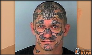 Amazing Mugshots of Normal People - Tattoo Face