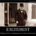 Winston Churchill on Excitement