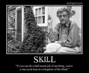 Kurt Vonnegut on Skill