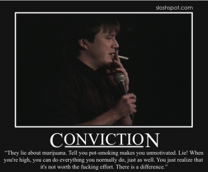 Bill Hicks on Conviction