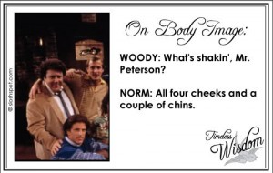 Norm Peterson on Body Image
