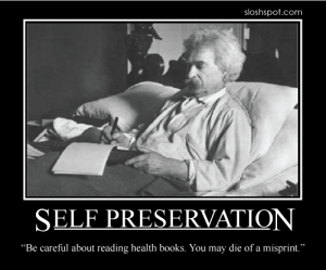 Mark Twain on Self Preservation