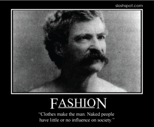 Mark Twain on Fashion