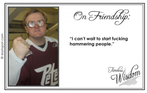 Trailer Park Boys' Bubbles on Friendship