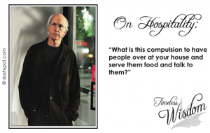 Larry David on Hospitality