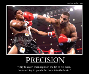 Mike Tyson on Precision