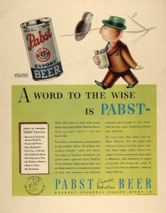 Pabst Blue Ribbon Beer Ads - A Word To The Wise
