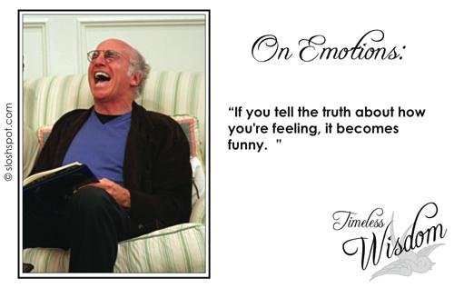 Larry David on Emotions