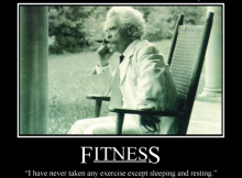 Mark Twain on Fitness