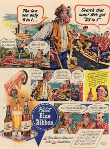 Pabst Blue Ribbon Beer Ads - The Law Sez