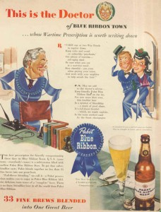 Pabst Blue Ribbon Beer Ads - This Is The Doctor