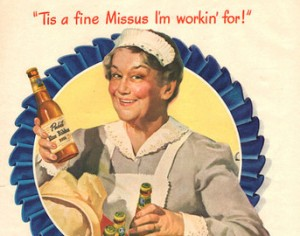 Pabst Blue Ribbon Beer Ads - Tis A Fine Missus I'm Workin For