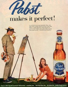 Pabst Blue Ribbon Beer Ads - Makes It Perfect