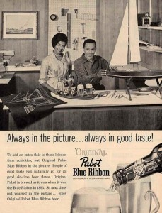 Pabst Blue Ribbon Beer Ads - Always In The Picture